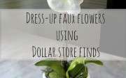 Dress up faux flowers using Dollar Store finds- From Home Remedies RX.com