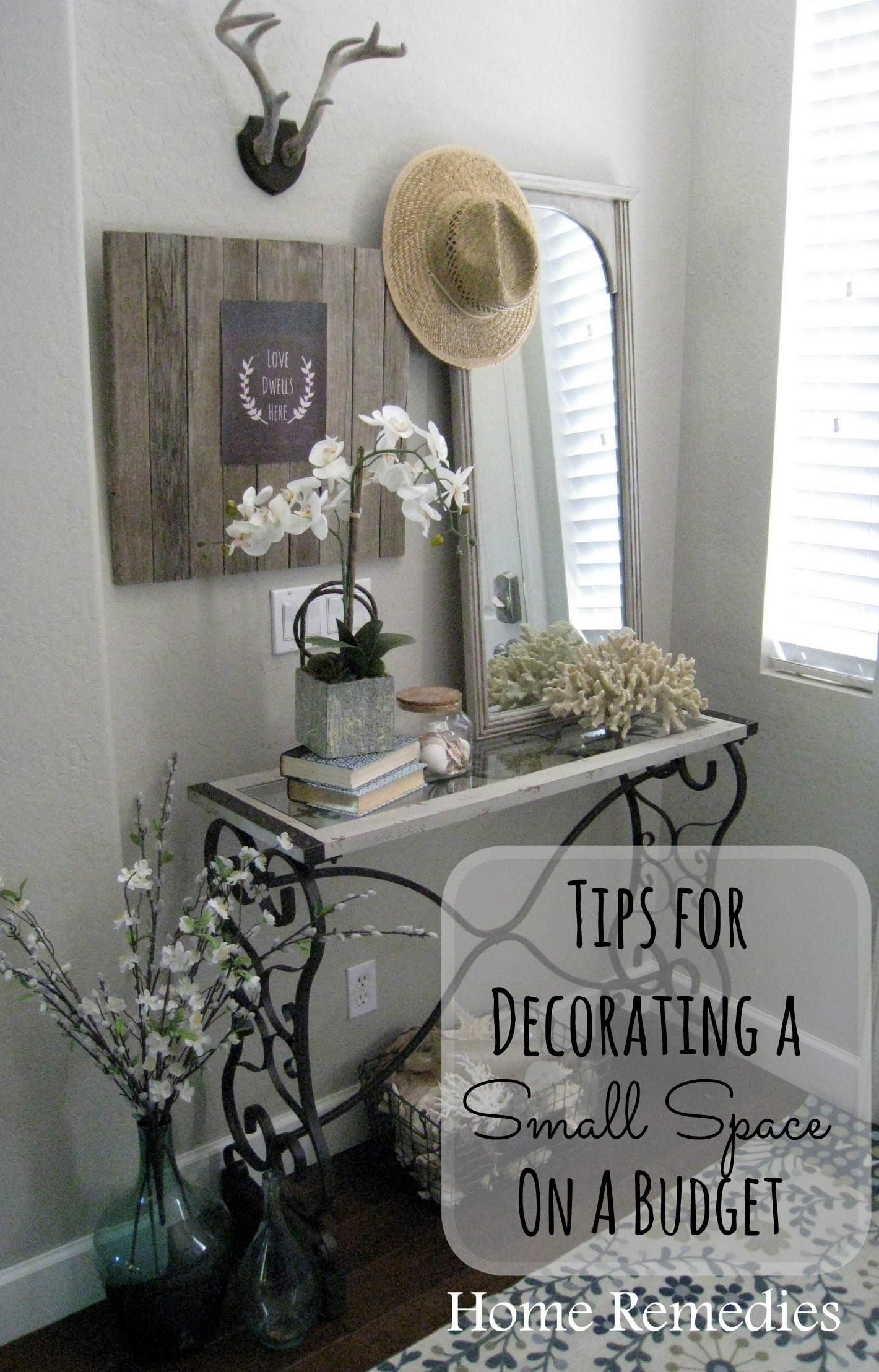 ado here are my top tips for decorating a small space on a budget