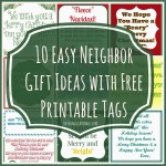 10 Easy Neighbor Gift Ideas | The Things I Love