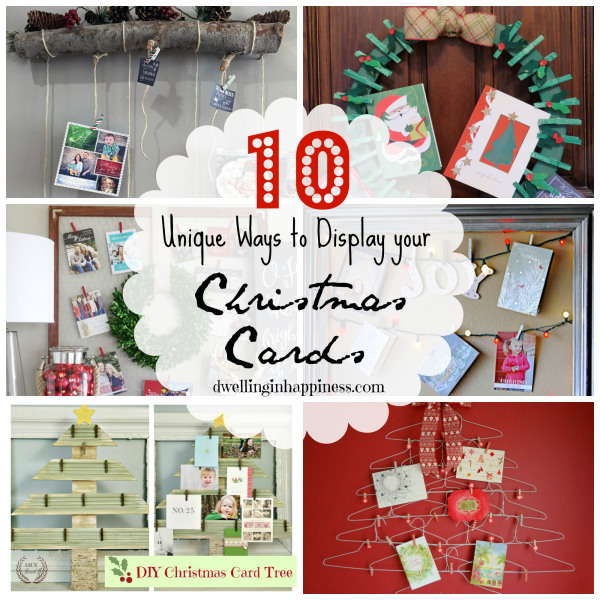 10 Unique Ways To Display Your Christmas Cards | Dwelling In Happiness