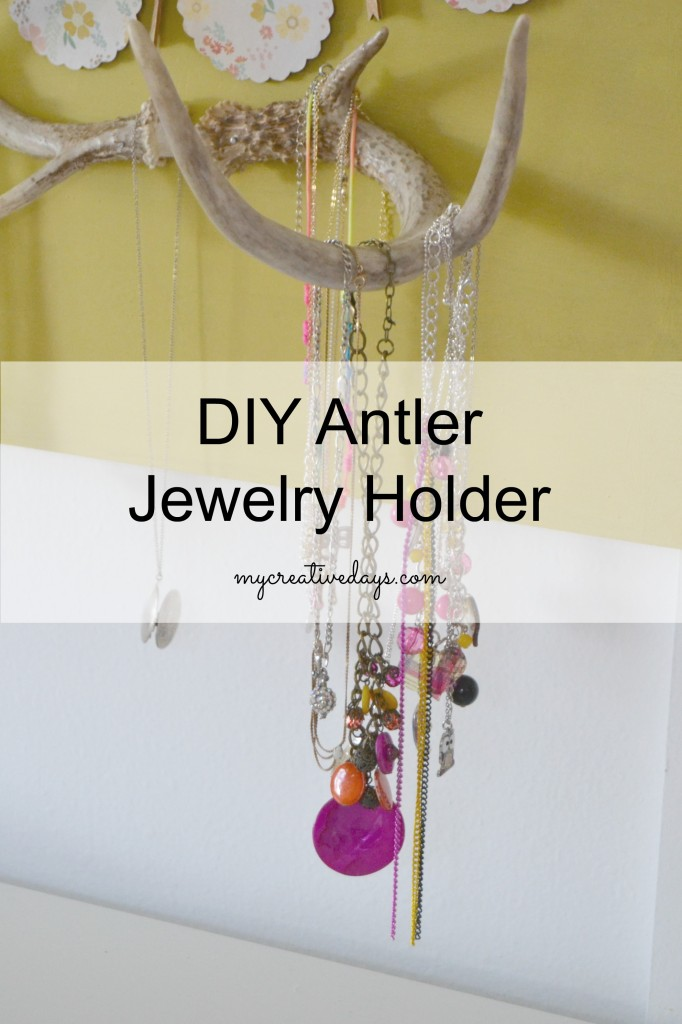 DIY Antler Jewelery Holder | My Creative Days