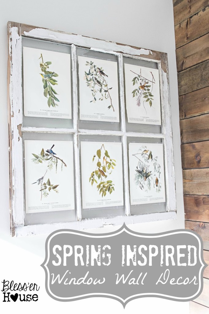 Spring Inspired Window Wall Decor | Bless'er House
