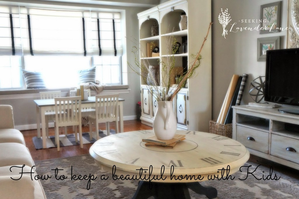 How To Keep A Beautiful Home With Kids | Seeking Lavender Lane
