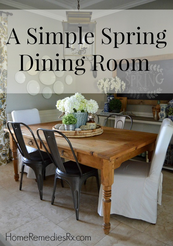 Spring Dining Room Tour | Home Remedies