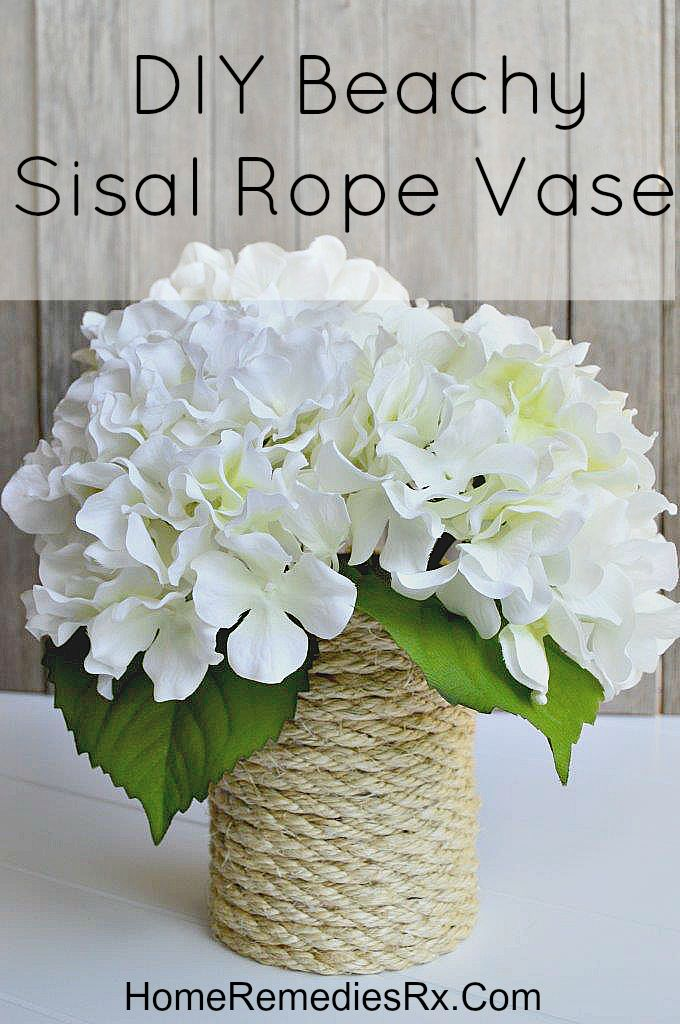 DIY Beachy Sisal Rope Vase | Home Remedies Rx.com