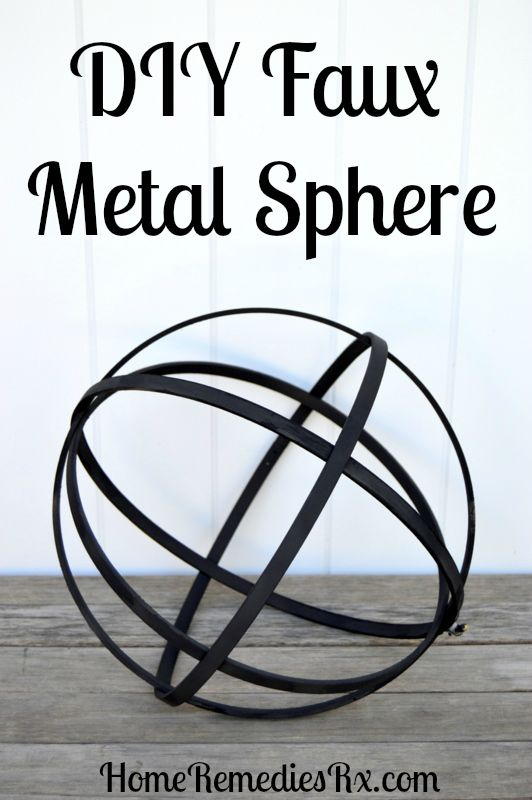 DIY Faux Metal Sphere | Home Remedies