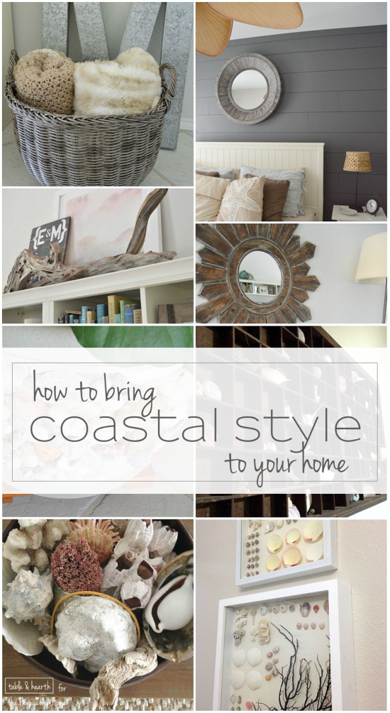 How To Bring Coastal Style To Your Home | The Honeycomb Home
