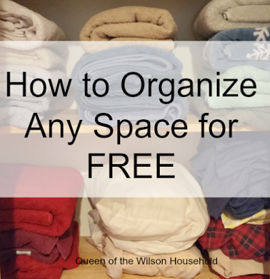 How To Organize Any Space For Free | Queen of the Wilson Household