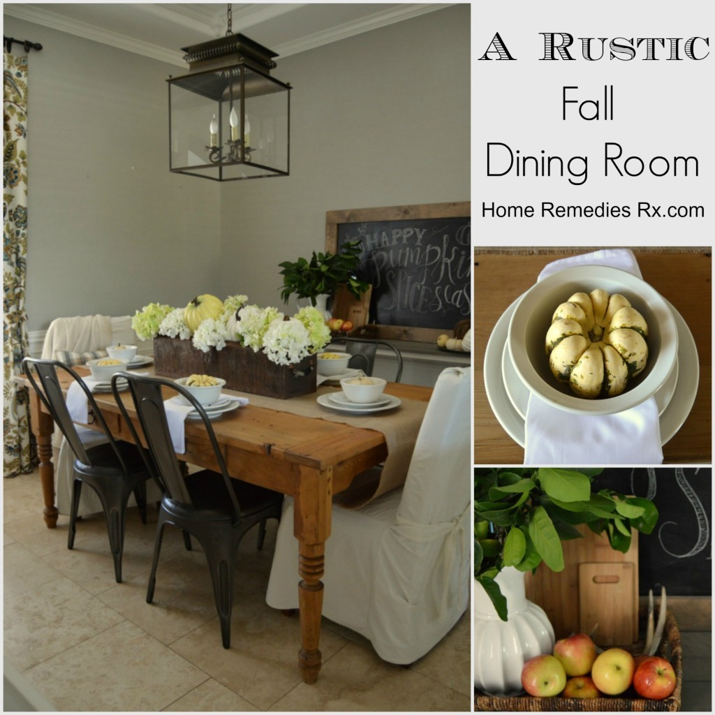 Rustic Fall Dining Room | Home Remedies Rx.com